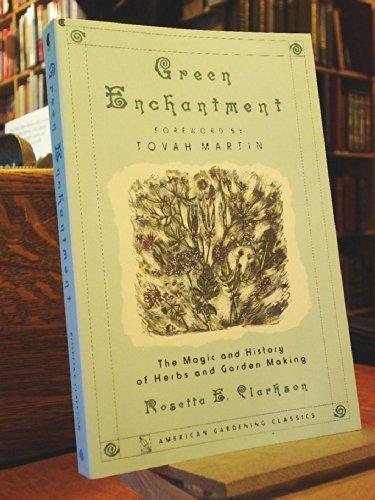 Green Enchantment (American Gardening Classics)