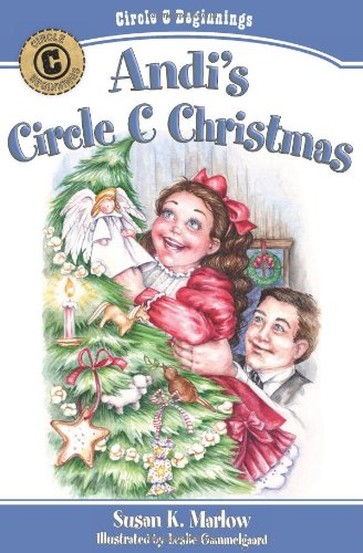 Andi's Circle C Christmas (Circle C Beginnings)