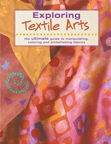 - Exploring Textile Arts