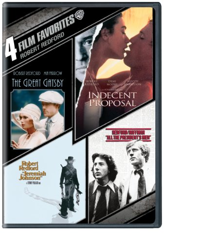 4 Film Favorites: Robert Redford (The Great Gatsby, Indecent Proposal, Jeremiah Johnson, All The President's Men) -