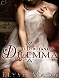 The Debutante's Dilemma