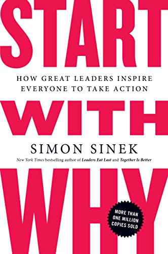 Start with Why by Simon Sinek inspirational fiction books