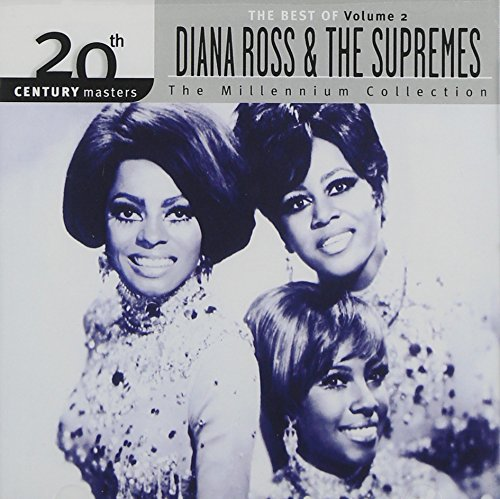 20th Century Masters: The Millennium Collection - The Best of Diana Ross and the Supremes, Volume 2 (The Best Of The Supremes)