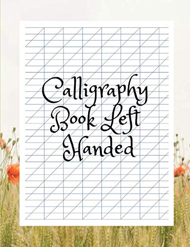Calligraphy Book Left Handed: Calligraphy Paperchase , Modern Calligraphy Everything You Need , Arabic Calligraphy Set For Beginners