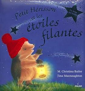 """Afficher """"Petit Hérisson et les étoiles filantes"""""""