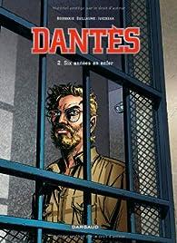 Dantès, tome 2 : Six années en enfer par Pierre Boisserie