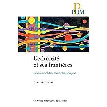 L'ethnicité et ses frontières: Deuxième édition revue et mise à jour