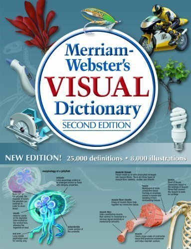 Merriam-Webster's Visual Dictionary by Jean Claude Corbeil Published by Merriam-Webster, Inc. 2nd (second) edition (2012) (Merriam Websters Visual Dictionary)