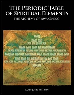 Periodic table of spiritual elements barry john johnson periodic table of spiritual elements urtaz Choice Image