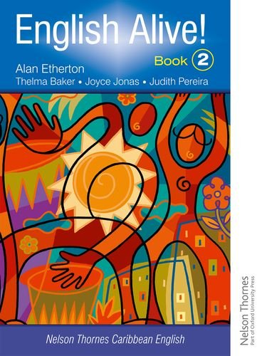 English Alive! Book 2 Nelson Thornes Caribbean English (Bk. 2)