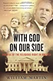 With God On Our Side: The Rise of the Religious Right in America