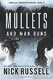Mullets And Man Buns (John Lee Quarrels) (Volume 5)