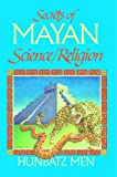 Secrets of Mayan Science/Religion, Hunbatz Men, 0939680637