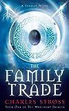 The Family Trade (Merchant Princes 1)