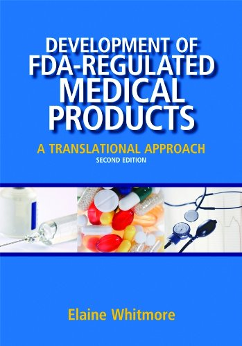Development of FDA-Regulated Medical Products: A Translational Approach, Second Edition Pdf