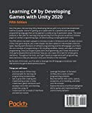 Learning C# by Developing Games with Unity 2020: An
