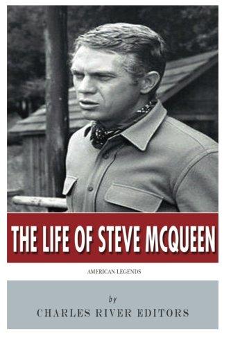 American Legends: The Life of Steve McQueen PDF