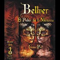 Bellver. El Poder de la Memoria (Colección LOVENGRIN nº 4) (Spanish Edition)