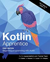 Kotlin Apprentice: Beginning Programming with Kotlin Front Cover