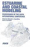 Estuarine and Coastal Modeling, Malcolm L. Spaulding and H. Lee Butler, 0784405042