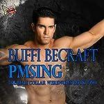 PMSing | Buffi BeCraft-Woodall