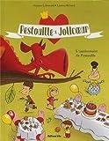 Collection Pestouille et Jolicoeur : l'Anniversaire de Pestouille - De 5 à 7 ans