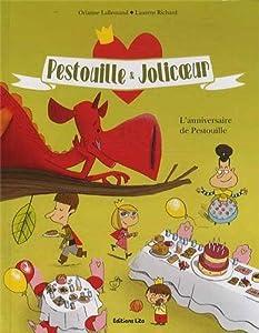 """Afficher """"Pestouille & Jolicoeur<br /> L'anniversaire de Pestouille"""""""