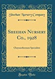 Amazon / Forgotten Books: Sheehan Nursery Co., 1928 Chrysanthemum Specialists Classic Reprint (Sheehan Nursery Company)