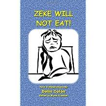 Zeke Will Not Eat