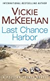 Last Chance Harbor (A Pelican Pointe Novel Book 6)