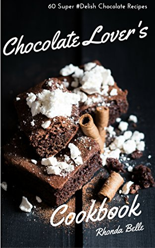 Chocolate Lovers Cookbook Delish Recipes ebook product image