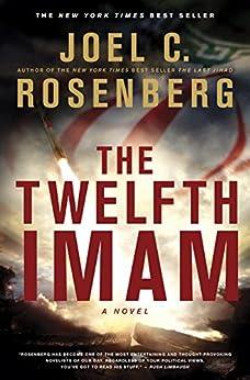 The Twelfth Imam by [Rosenberg, Joel C.]
