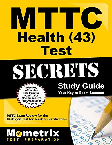 MTTC Health (43) Test Secrets Study Guide: MTTC Exam Review for the Michigan Test for Teacher Certification