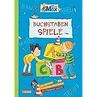 Mein Freund Max - Buchstaben-Spiele (Max Blaue Reihe)