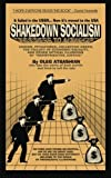 img - for Shakedown Socialism: Unions, Pitchforks, Collective Greed, The Fallacy of Economic Equality, and other Optical Illusions of Redistributive Justice by Oleg Atbashian (2010-08-01) book / textbook / text book