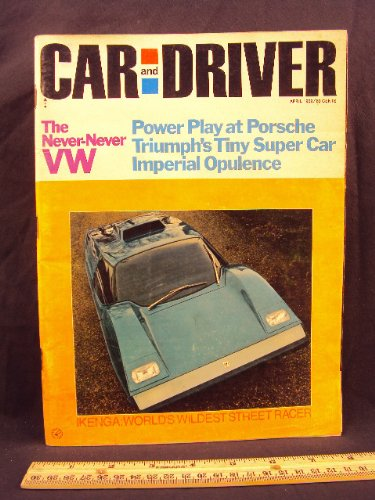 1969 69 April Car and Driver Magazine (Features: Road Test on Triumph GT-6, + Volkswagen 411L / 411 L, Imperial Lebaron, & Lotus Elan)