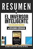 Resumen De El Inversor Inteligente (The Intelligent Investor) - De Benjamin Graham: (Summary Of The Intelligent Investor - By Benjamin Graham) (Spanish Edition)