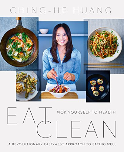 Image of Eat Clean: Wok Yourself to Health