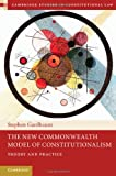 The New Commonwealth Model of Constitutionalism, Gardbaum, Stephen, 1107009286