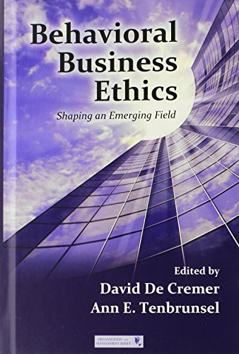 Behavioral Business Ethics: Shaping an Emerging Field (Organization and Management Series)
