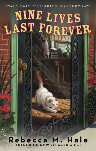 Nine Lives Last Forever (Cats and Curios Mystery Book 2)
