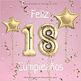 Feliz 18 Cumpleaños: El Libro de Visitas de mis 18 años para ...