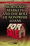 Mortgage Markets and the Role of Nonprime Loans, Eric J. Carlson, 1611229189