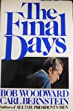 The Final Days, Carl Bernstein and Bob Woodward, 0671222988
