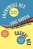 Anonymous Rex; Casual Rex Omnibus, Eric Garcia, 0441012752