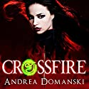 Crossfire: Book 1, The Omega Group Audiobook by Andrea Domanski Narrated by Melissa Chatwood