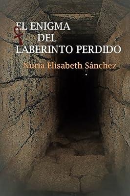 El enigma del laberinto perdido (Spanish Edition)