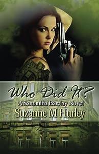 Who Did It?: A Samantha Barclay Novel (Samantha Barclay Mystery Book 5)