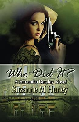 Who Did It?: A Samantha Barclay Novel (Samantha Barclay Mystery Book 5)