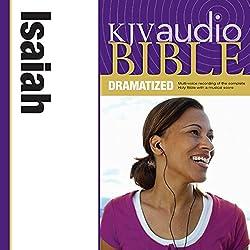 KJV Audio Bible: Isaiah (Dramatized)